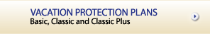 VACATION PROTECTION PLANS